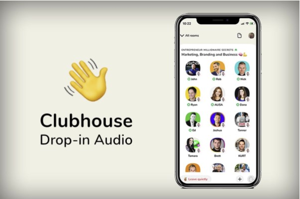Mạng xã hội âm thanh Clubhouse - Nơi hội tụ nhiều người nổi tiếng