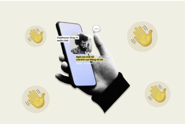 Clubhouse mạng xã hội âm thanh mới nổi