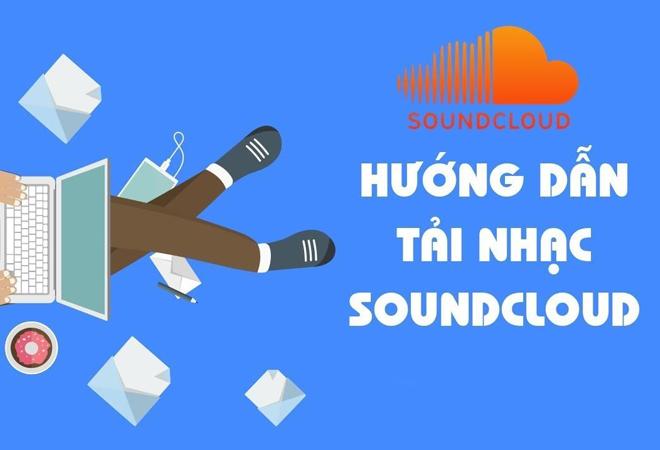 Hướng dẫn tải nhạc soundcloud