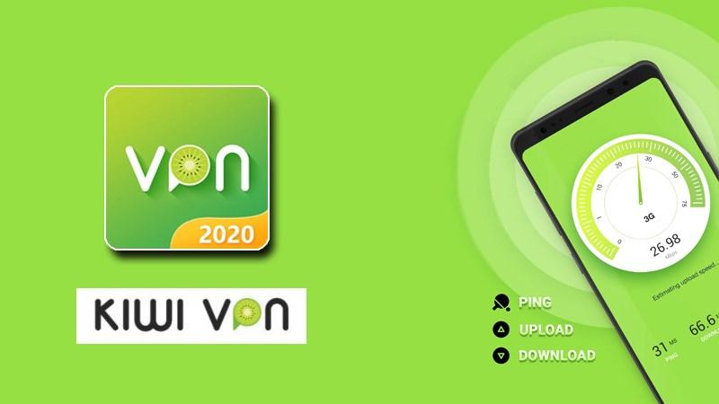 Kiwi VPN phần mềm Fake IP được nhiều người ưa chuộng
