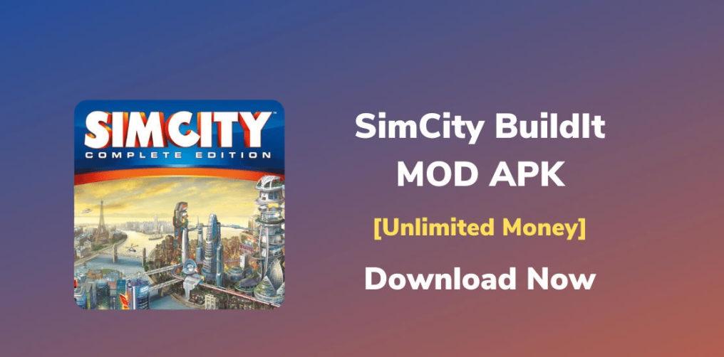 Hướng dẫn cài đặt simcity buildit mod apk
